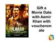 Gift a Movie Date with Aamir Khan with vouchersmate