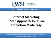 Internet Marketing - 6 Step Approach To Online Promotion Made Easy