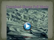 Download Shame Full Movie
