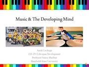 CD 350 Final-Music & The Developing Mind