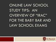 Online Law School Study Tips- Oveview of IRAC for Exams
