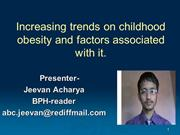 Increasing trends on childhood obesity and factors associated