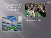 Evolution of Technology in Sports
