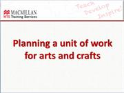 M6 planning a unit of work for arts and crafts