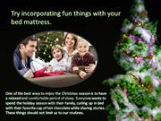 5 fun things you can do with your bed mattress this Christmas: