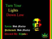 Turn Your Lights Down Low