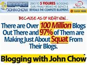 BLOGGING WITH JOHN CHOW BLOGGING SECRETS
