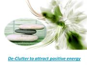 De-Clutter to attract positive energy