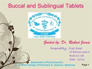 Buccal and Sublingual Tablets