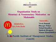 Organization Study on monetary and nonmonetary motivation on McDonald'