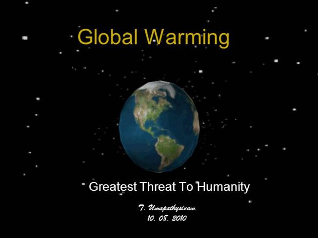 GLOBAL Warming PPT |authorSTREAM