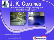 Flooring Systems & Wall Coating by J. K. Coatings, Mumbai