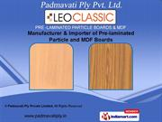 Pre-laminated Particle Boards by Padmavati Ply Pvt. Ltd., Hyderabad