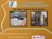 Fire Fighting Services by A- Accurate Ion Exchange & Chemicals