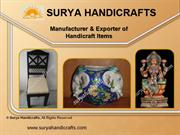Handicraft Items by Surya Handicrafts, Jaipur