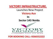 Victory Ace || Victory Ace Noida || Book-Now-Call^^ 9266552222.