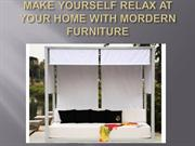 Furnish your home with modern outdoor furniture