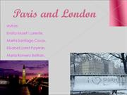 Paris and London
