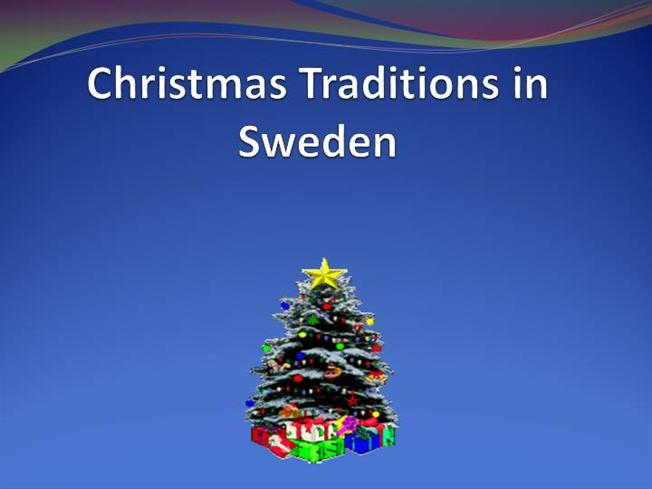 Christmas Traditions in Sweden |authorSTREAM