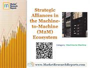 Strategic Alliances in the Machine-to-Machine (M2M) Ecosystem