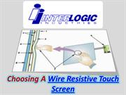 Wire Resistive Touch Screen