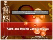 AIDS and Health Care Practices