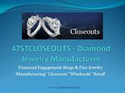 47stcloseouts.com Brings Luxury Online Jewelry Collection