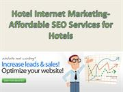 Hotel Internet Marketing- Affordable SEO Services for Hotels