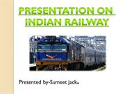 PRESENTATION INDIAN RAILWAY