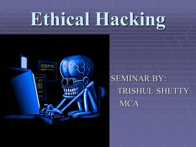 Ethical hacking |authorstream.