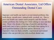 American Dental Associates, Ltd Offers Outstanding Dental Care