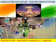 agriculture education shaping india's future.................power poi