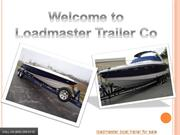 Loadmaster Trailer Co – Custom Boat and Sailboat Trailers