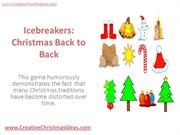 Icebreakers - Christmas Back to Back