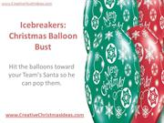 Icebreakers - Christmas Balloon Bust