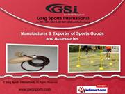 Sports Goods and Accessories by Garg Sports International, Meerut