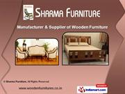 Wooden Furniture by M/S Sharma Furniture, Bengaluru