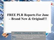 FREE PLR Reports For June – Brand New
