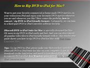 How to Rip DVD to iPad for Mac