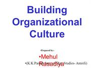 building organizational culture-(Mehul Rasadiya)