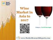 Wine Market in Asia to 2017 Market Research Report