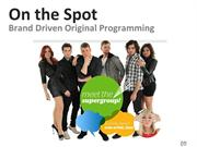 Client Solutions Showcase - On The Spot