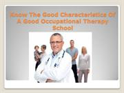 Know The Good Characteristics Of A Good Occupational