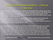 Getting Jobs in Indian Railway - A Dream Come True