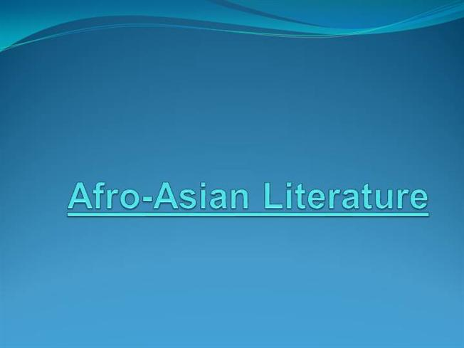 Examples Of Afro Asian Literature Essay