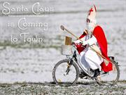 Santa Claus is coming to town !