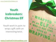 Youth Icebreakers - Christmas Elf