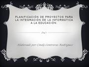 Planificacin de proyectos para la integracin de la informtica a la