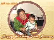 Mummy happy bday - 2012