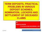 TERM DEPOSITS, PRACTICAL PROBLEMS, NOMINATION, LOCKERS AND SETTLEMENT